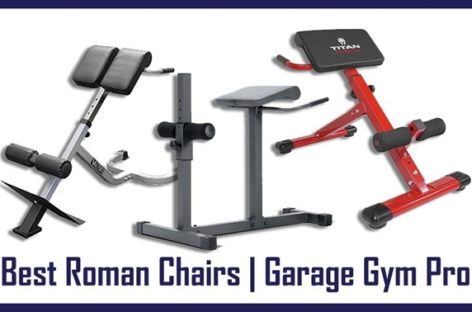 Get A Killer Abs Via Using The Best Roman Chair